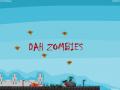 Dah Zombies