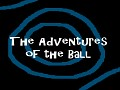 The Adventures of the Ball