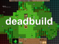 Deadbuild