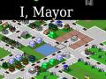 I, Mayor