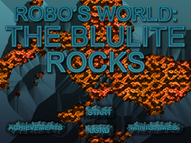 Robo's World: The Blulite Rocks