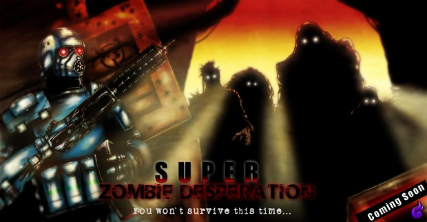 Super Zombie Desperation is coming soon