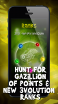 Hunt for gazillion of points & 3volution ranks