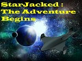 StarJacked : The Adventure Begins