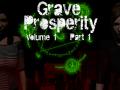 Grave Prosperity