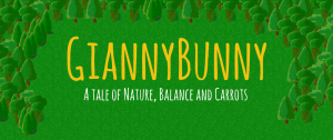 Gianny Bunny, a tale of nature balance and carrots