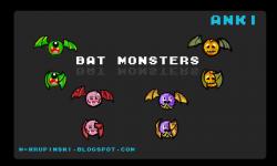Anki bat monsters