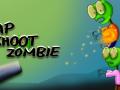 Tap Shoot Zombie!