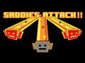 Saddies: Attack!!