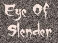 Eye Of Slender