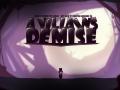 A Villain's Demise