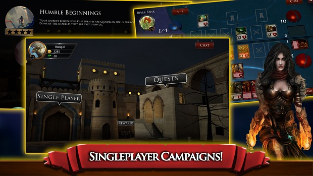 Immersive single player campaigns and quests!