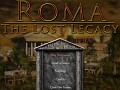 Roma: The Lost Legacy
