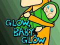 Glow, Baby, Glow: Parenthood Simulator