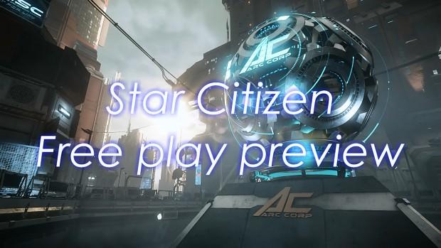 Link in description - Star Citizen // Public Free play preview