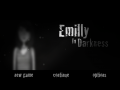 Emilly In Darkness
