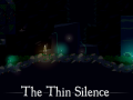 The Thin Silence (formerly Proof)
