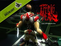 Xmas surprise! EFFING DEAD has been GREENLIT!