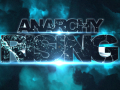 Anarchy Rising