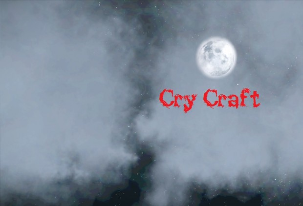 Cry Craft Pre Alpha