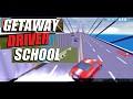 Getaway Driver School
