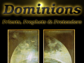 Dominions: Priests, Prophets & Pretenders