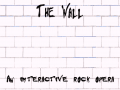The Wall: An Interactive Rock Opera