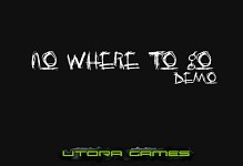 No Where TO Go DEMO  Wallpaper 1