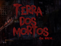 Terra dos Mortos(Land of the Dead)