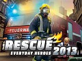 Rescue 2013 - Everyday Heroes