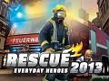 Rescue 2013 - Everyday Heroes