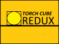 Torch Cube: Redux