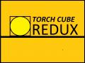 Torch Cube: Redux