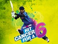 Hit Cancer for a 6 with Yuvraj Singh
