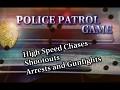 Police Patrol Game