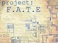 Project: F.A.T.E.
