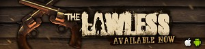 The Lawless is availabe now!