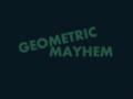 Geometric Mayhem
