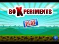 BoXperiments
