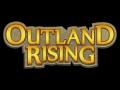 Outland Rising