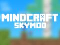 MindCraft SkyMod