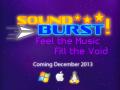 SoundBurst! - Feel the Music Fill the Void