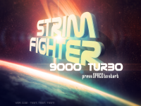 Strim Fighter 9000 Turbo version 0.52