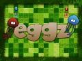 Eggz!