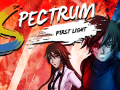 Spectrum: First Light