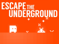 Escape the Underground