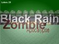 Black Rain Zombie Apocalypse