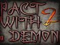 Pact With a Demon : Episode 2