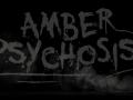 Amber Psychosis