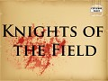 Knights of the Field